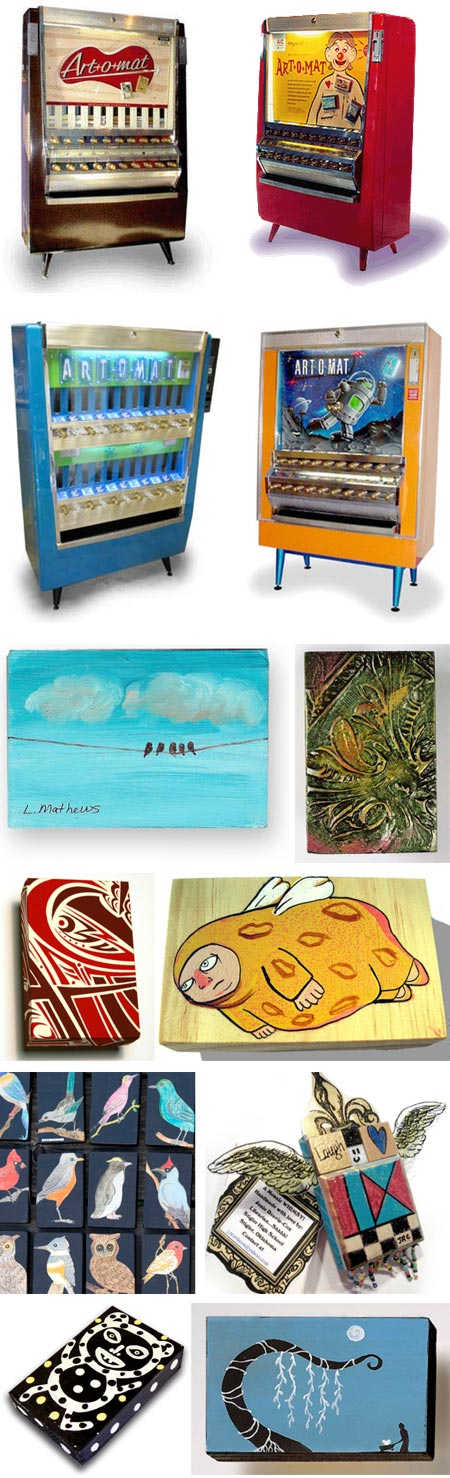 Art-o-Mat: Lindsay Matthews, Paula Griffin, Lee Fenyves, Julie Armbruster, Asya Soloian, Janie Reavis-Cox, Carrie Price, Jessica Guptill