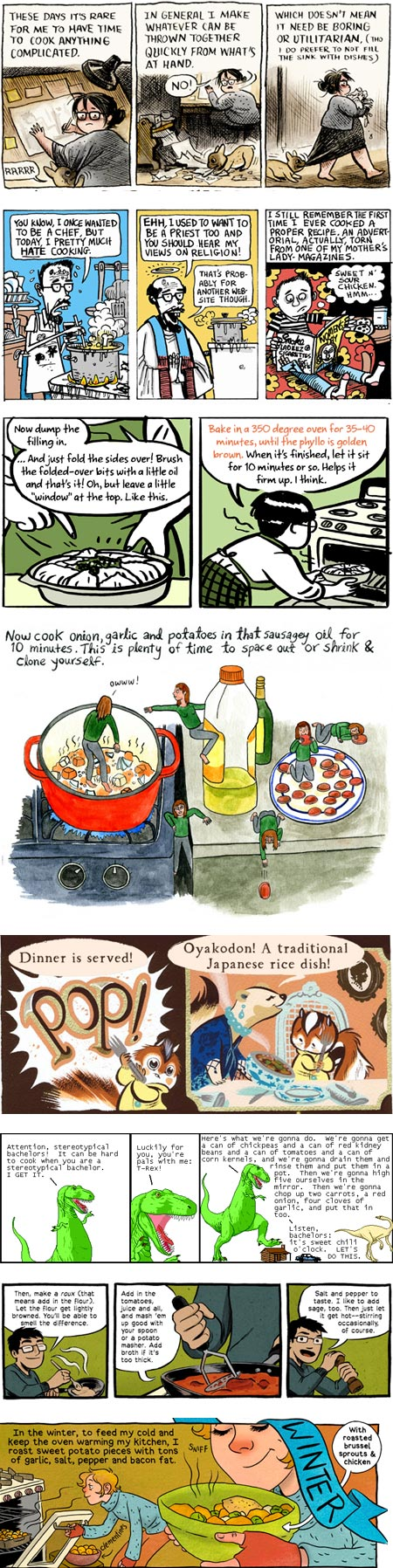 Recipe Comix: Laura Park, Joe Ollman, Jillian Tamaki, Lisa Hanawalt, Frank Gibson and Becky Dreistadt, Ryan North, Gordon McAlpin, Lucy Knisley
